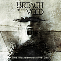 Breach The Void - The Monochromatic Era