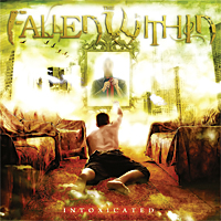 The Fallen Within - Intoxicated