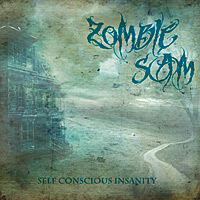 Zombie Sam - Self Conscious Insanity