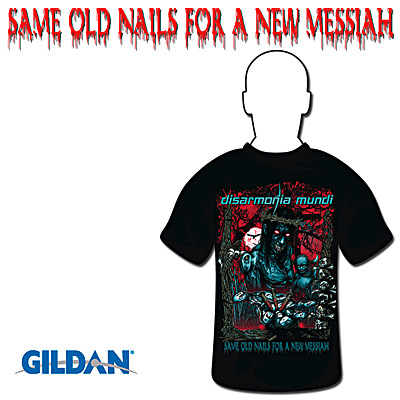 Same Old Nails For A New Messiah T-Shirt